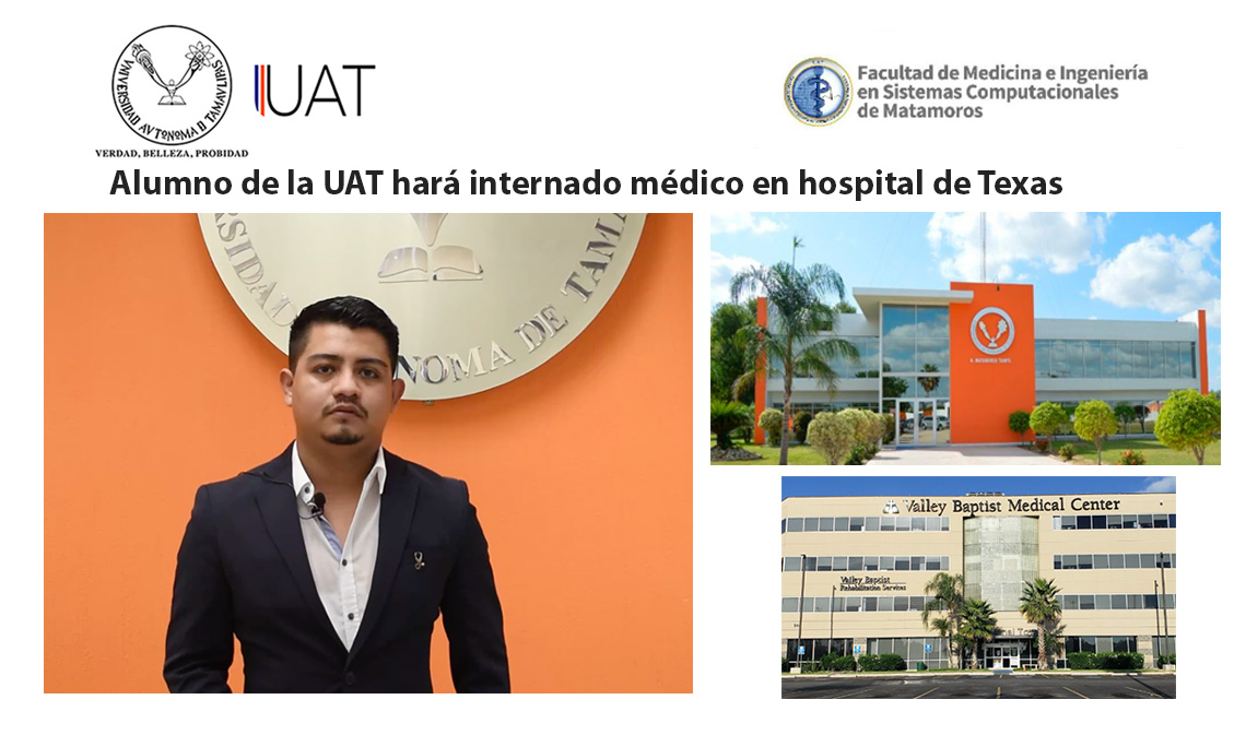 Alumno de la UAT hará internado médico en un hospital de Texas